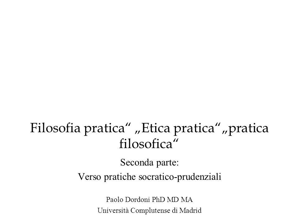 "Filosofia pratica ""Etica pratica ""pratica filosofica"