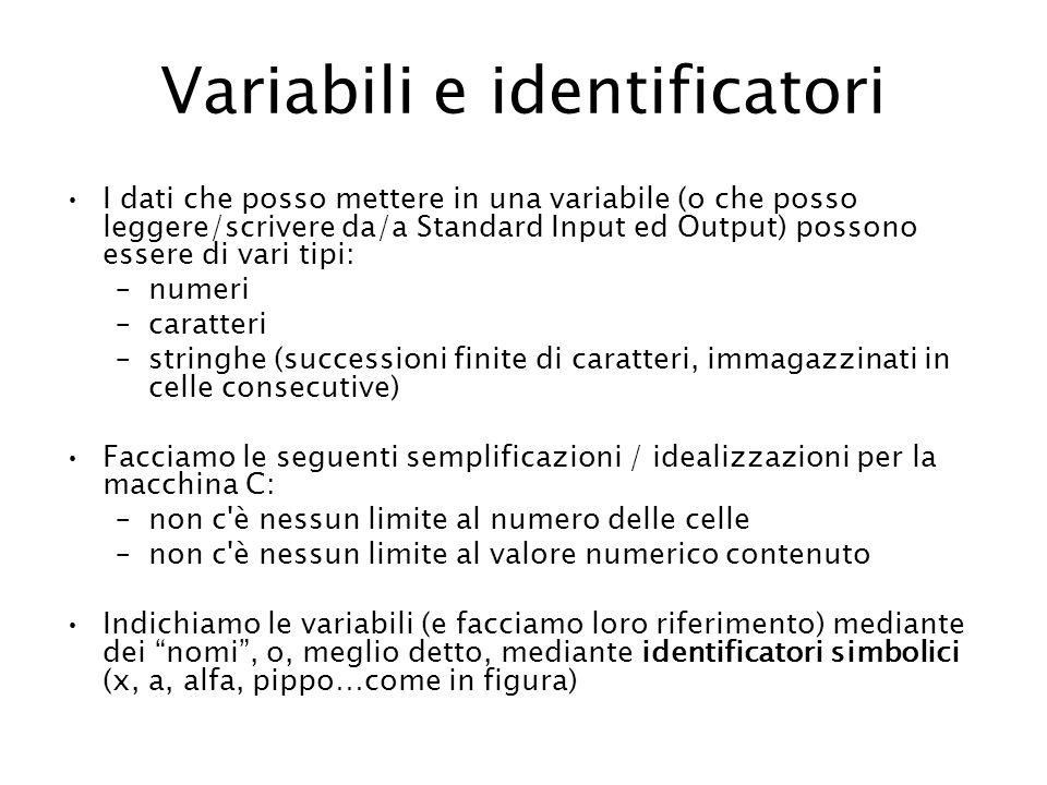 Variabili e identificatori
