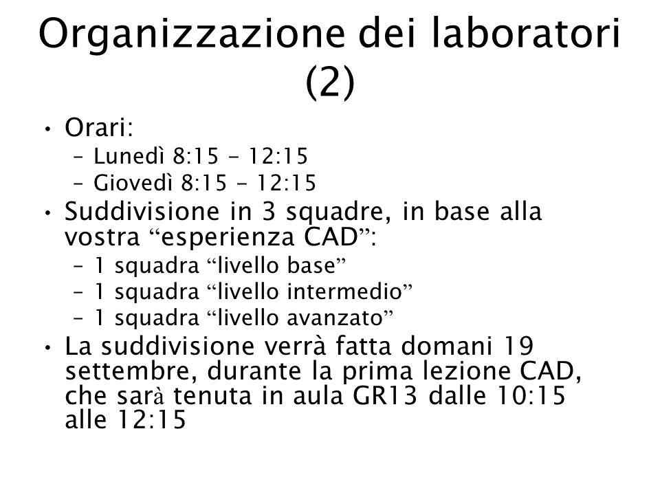 Organizzazione dei laboratori (2)