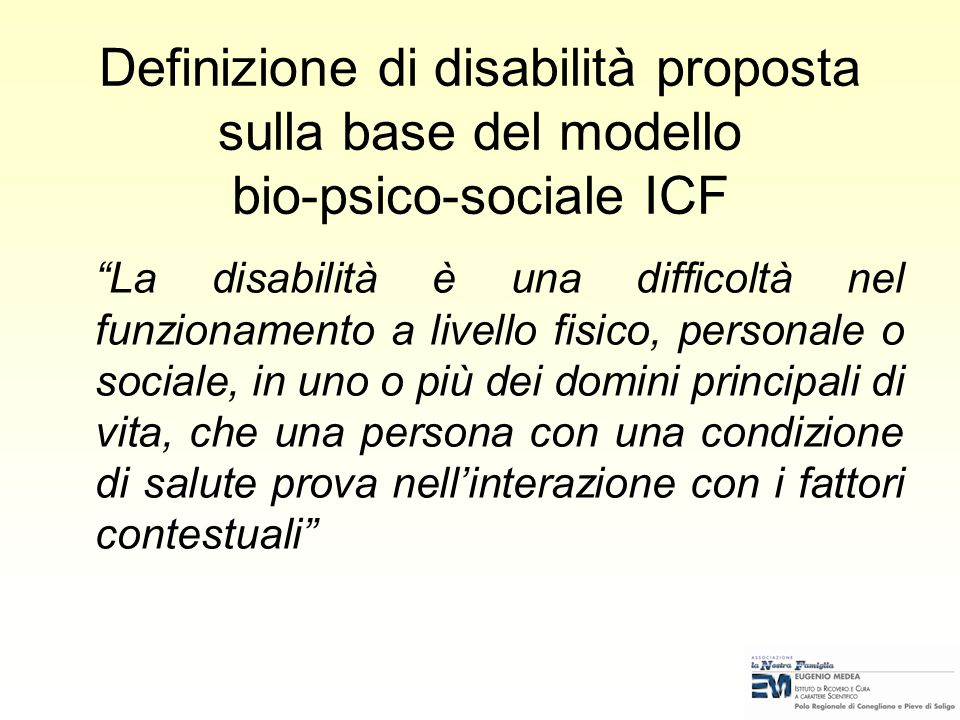 Definizione di disabilità proposta sulla base del modello bio-psico-sociale ICF