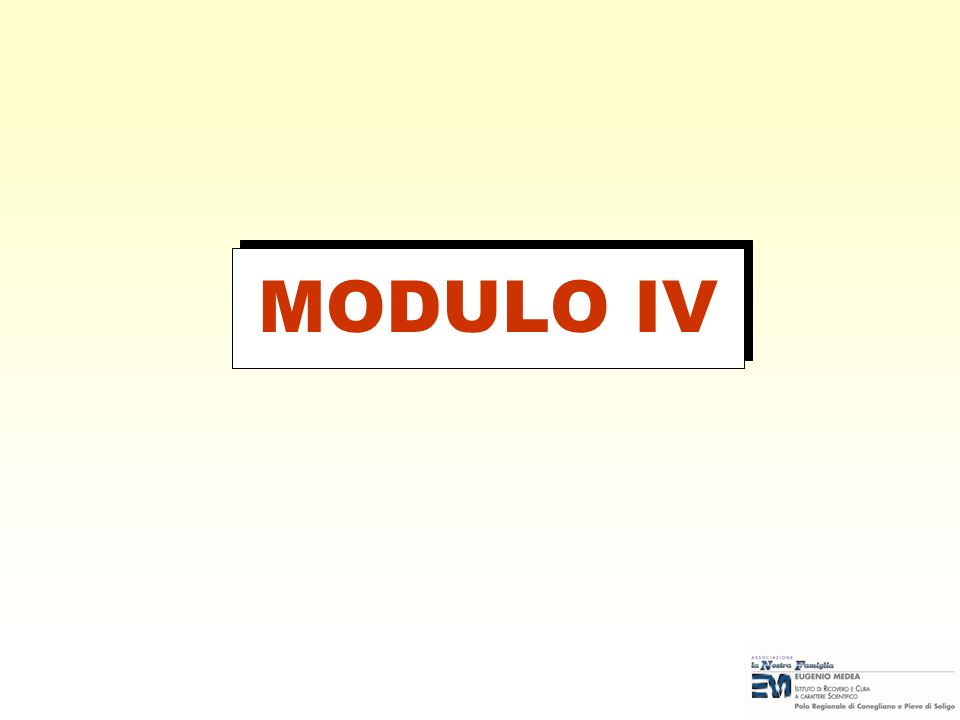 MODULO IV Note per il docente: