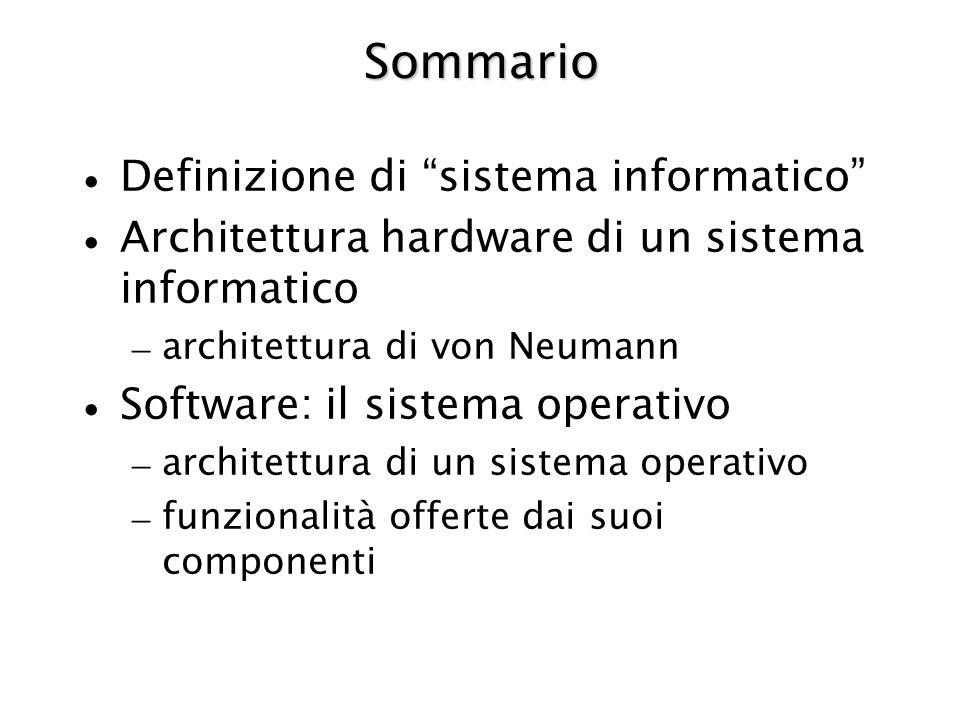 Sommario Definizione di sistema informatico