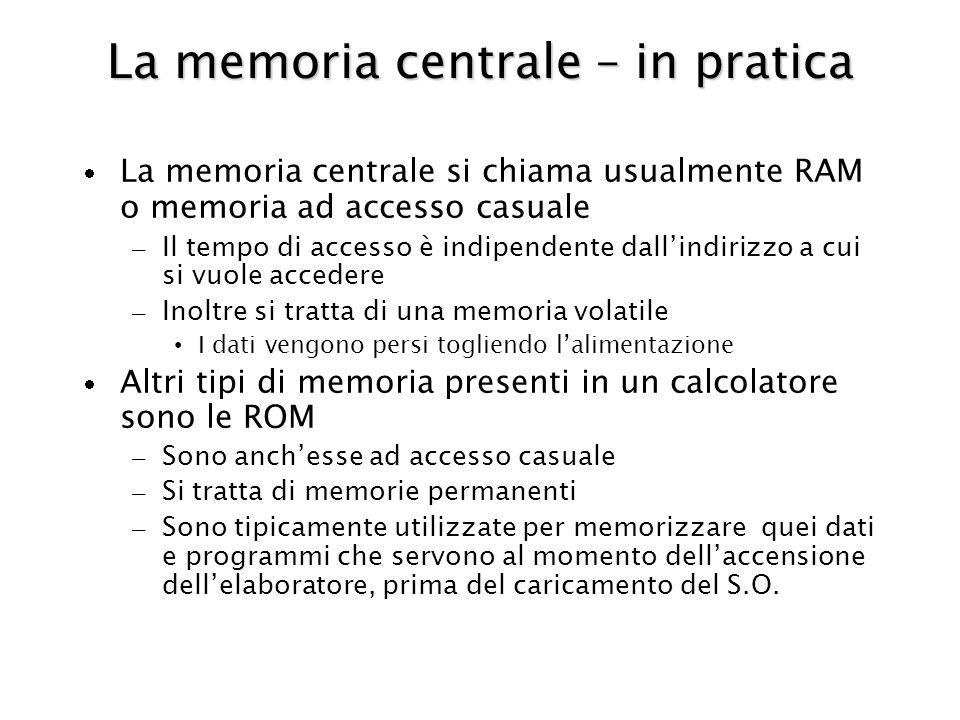 La memoria centrale – in pratica