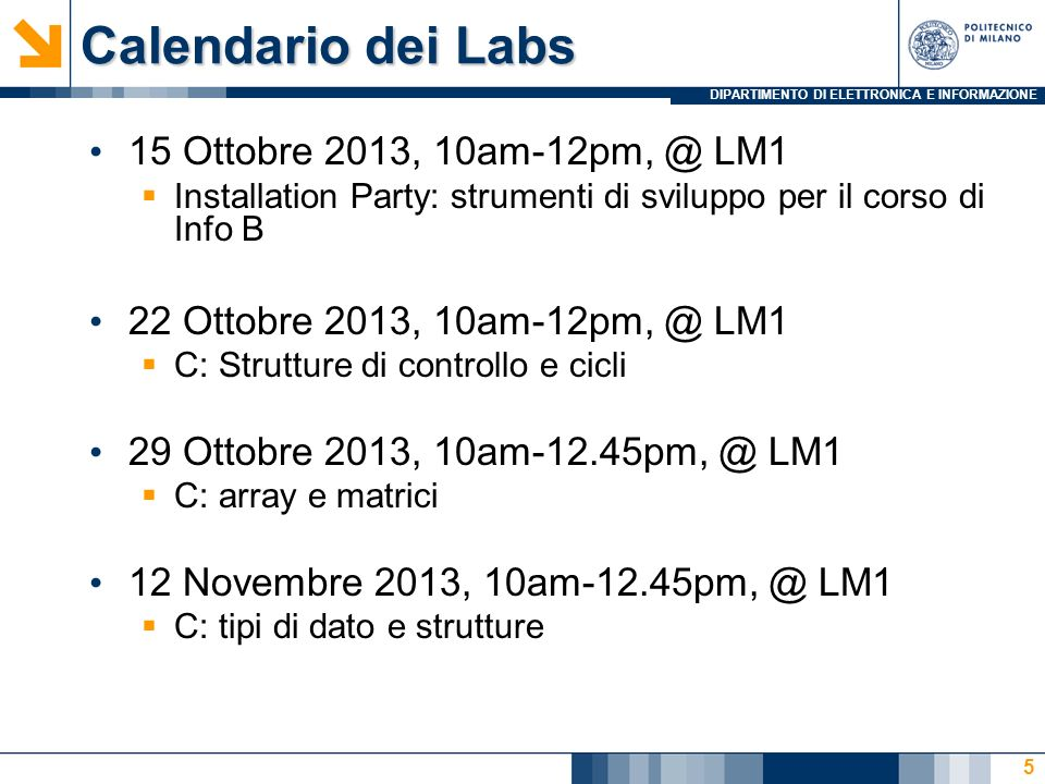 Calendario dei Labs 15 Ottobre 2013, 10am-12pm, @ LM1