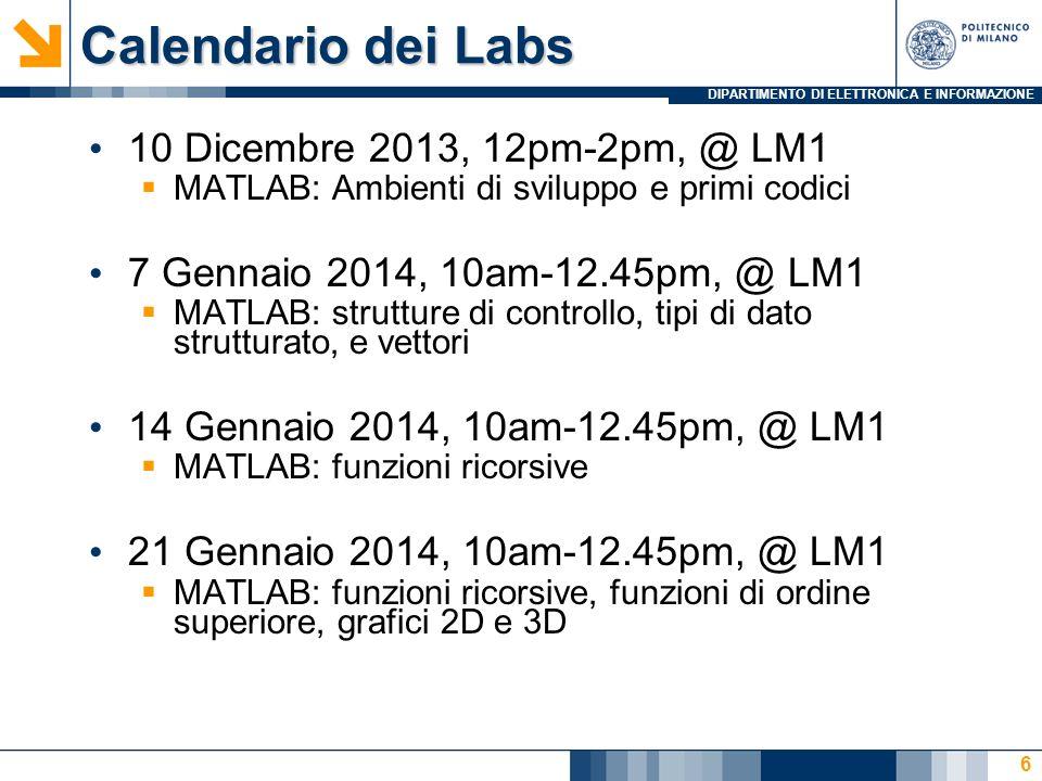 Calendario dei Labs 10 Dicembre 2013, 12pm-2pm, @ LM1