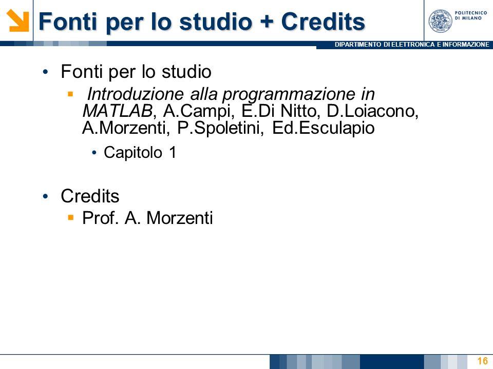 Fonti per lo studio + Credits