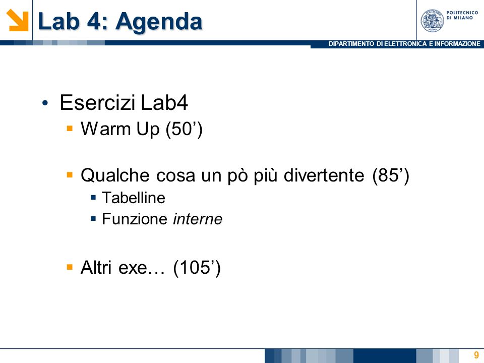 Lab 4: Agenda Esercizi Lab4 Warm Up (50')