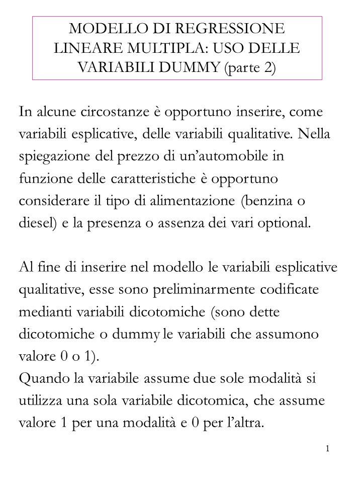 MODELLO DI REGRESSIONE LINEARE MULTIPLA: USO DELLE VARIABILI DUMMY (parte 2)
