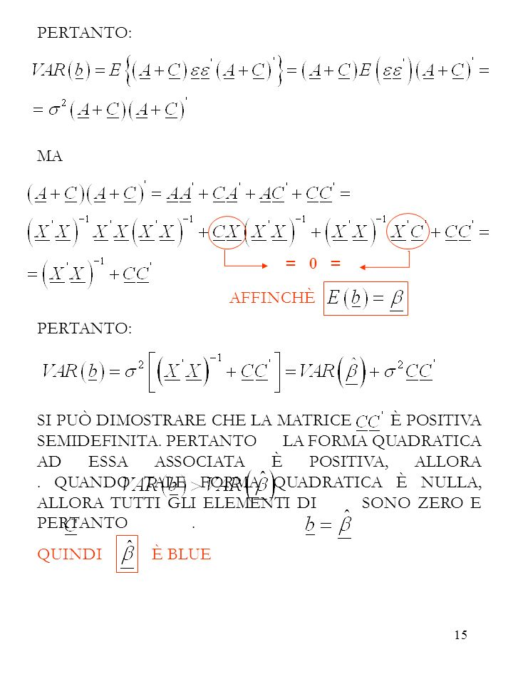 PERTANTO:MA. = 0 = AFFINCHÈ.