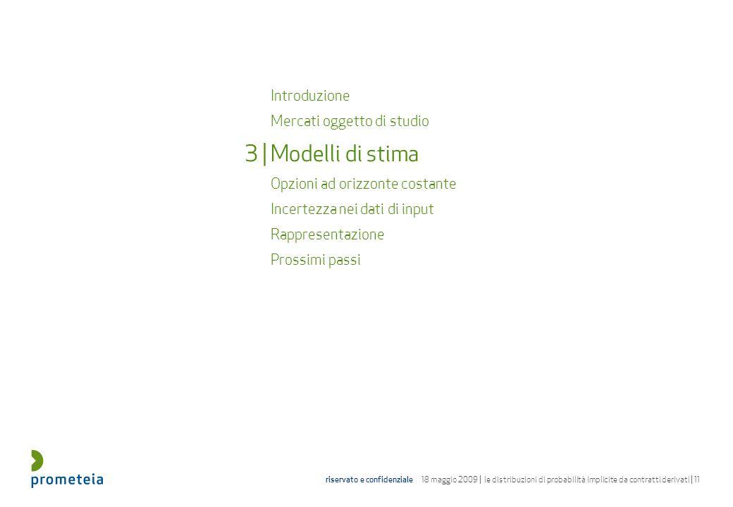 3 | Modelli di stima Introduzione Mercati oggetto di studio