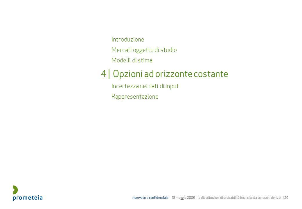 4 | Opzioni ad orizzonte costante