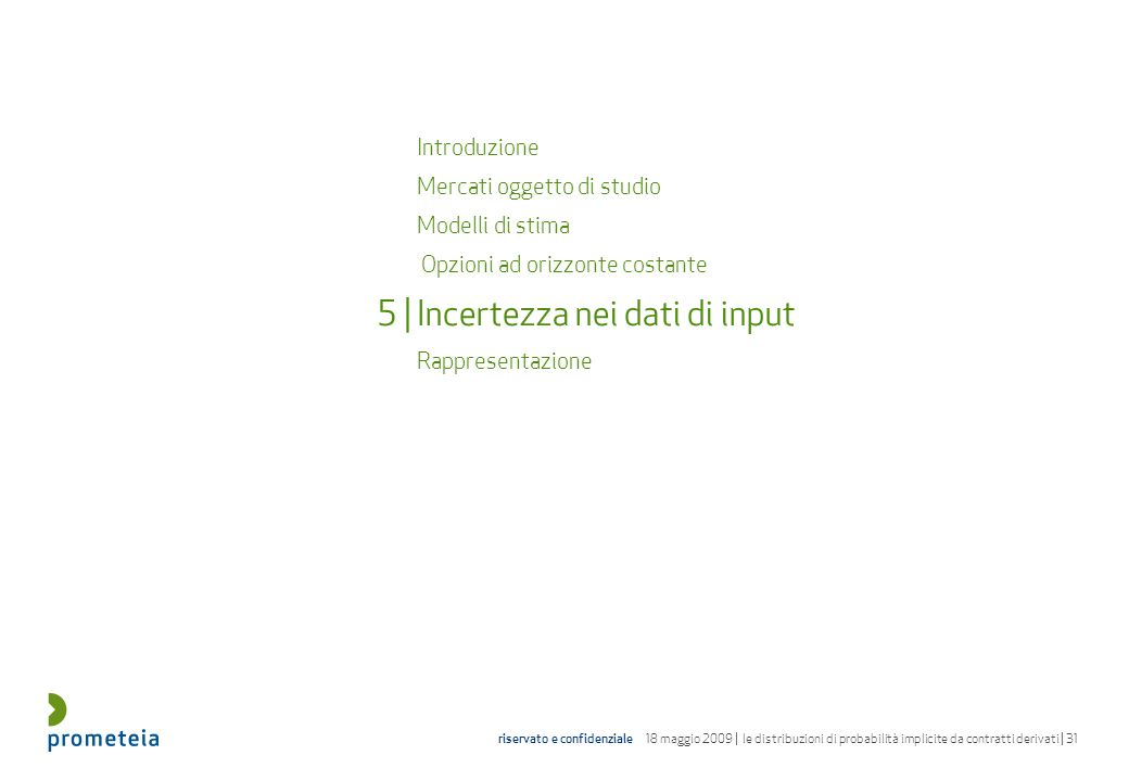 5 | Incertezza nei dati di input