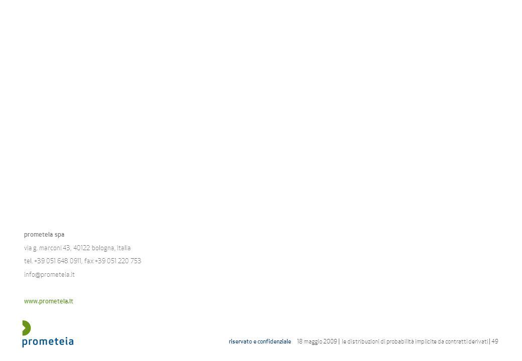 prometeia spa via g. marconi 43, 40122 bologna, italia. tel. +39 051 648 0911, fax +39 051 220 753.