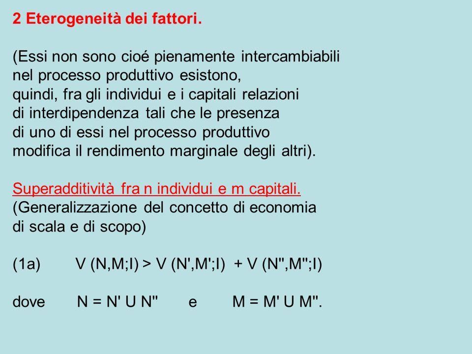 2 Eterogeneità dei fattori.