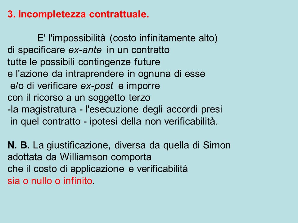 3. Incompletezza contrattuale.