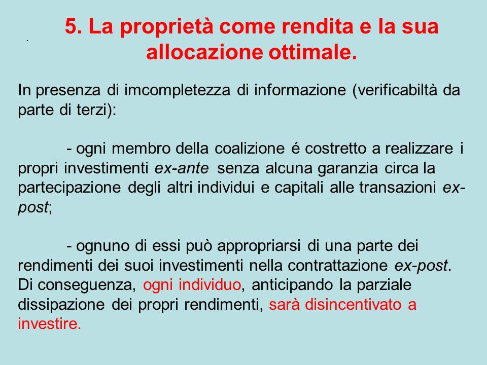 5. La proprietà come rendita e la sua allocazione ottimale.
