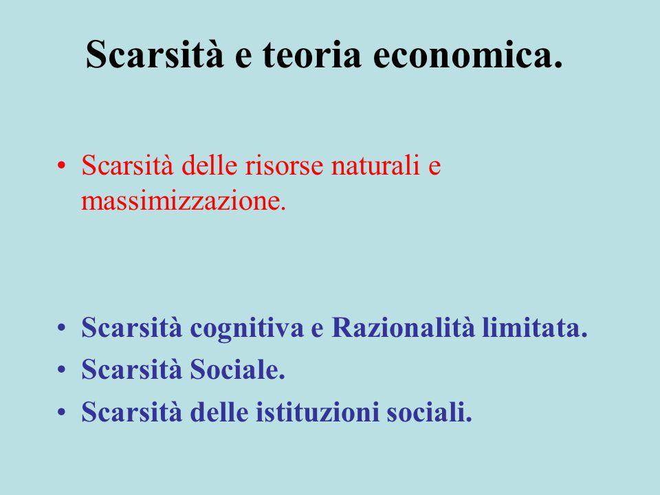 Scarsità e teoria economica.