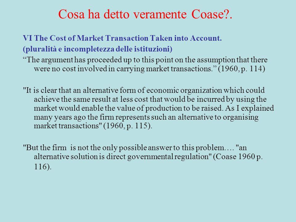 Cosa ha detto veramente Coase .
