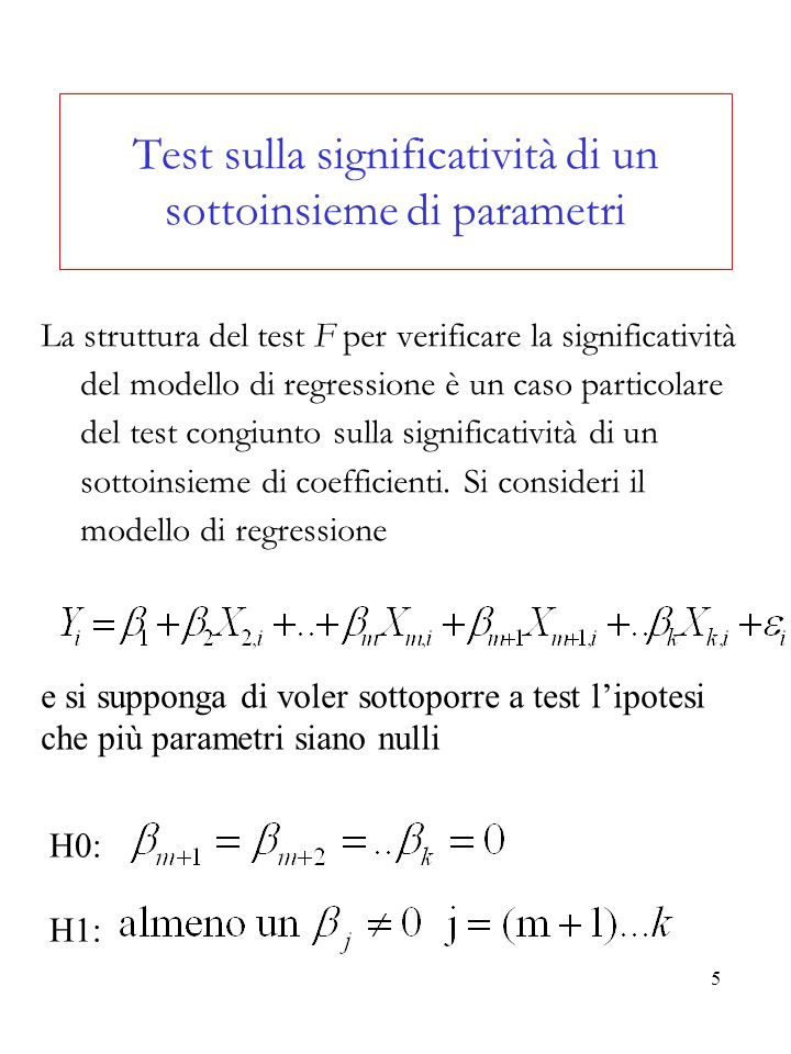 Test sulla significatività di un sottoinsieme di parametri
