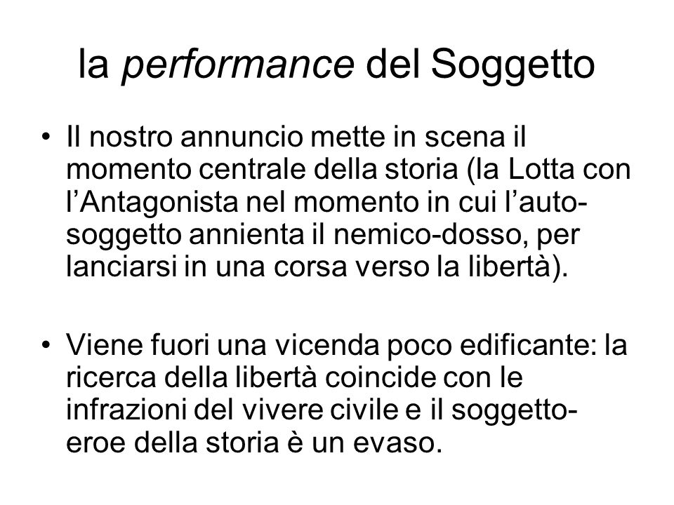 la performance del Soggetto