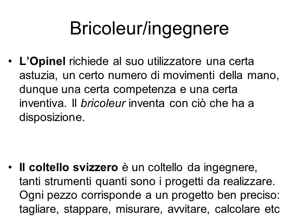 Bricoleur/ingegnere
