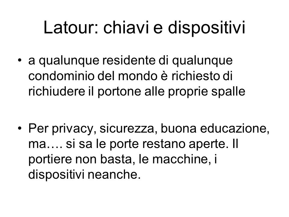 Latour: chiavi e dispositivi
