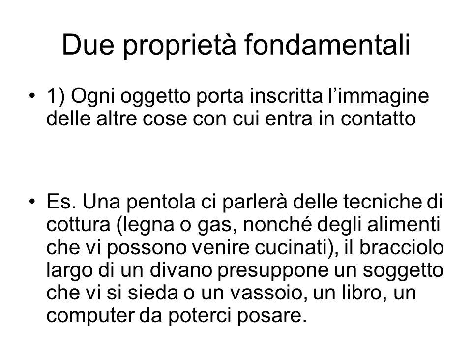 Due proprietà fondamentali