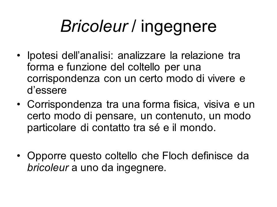 Bricoleur / ingegnere