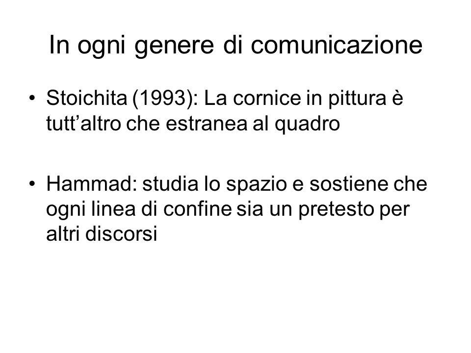 In ogni genere di comunicazione