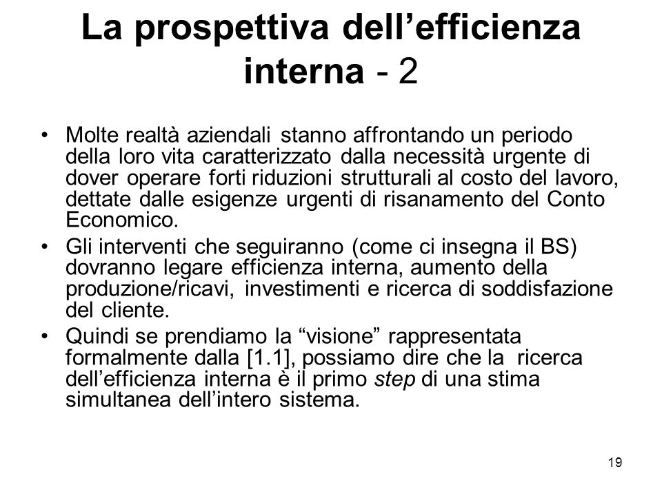 La prospettiva dell'efficienza interna - 2