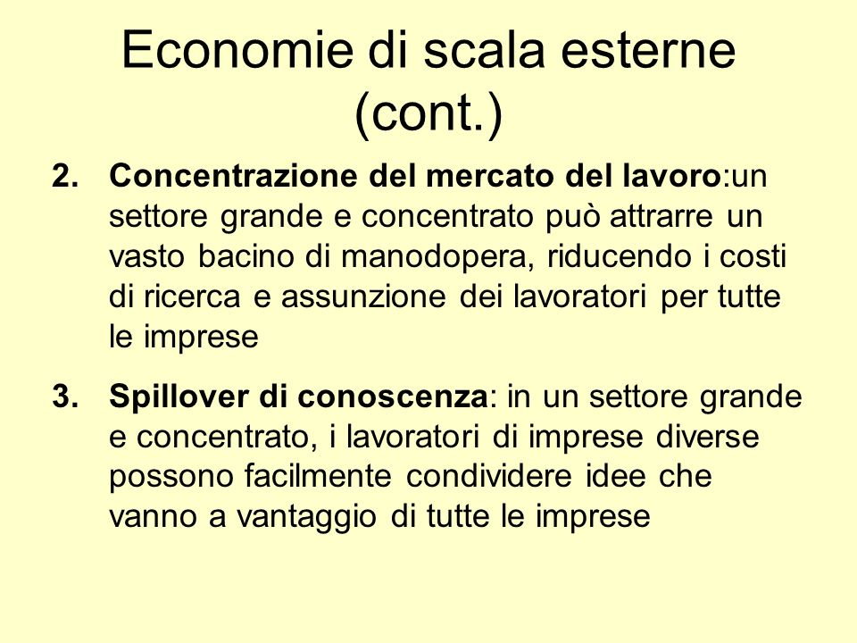 Economie di scala esterne (cont.)
