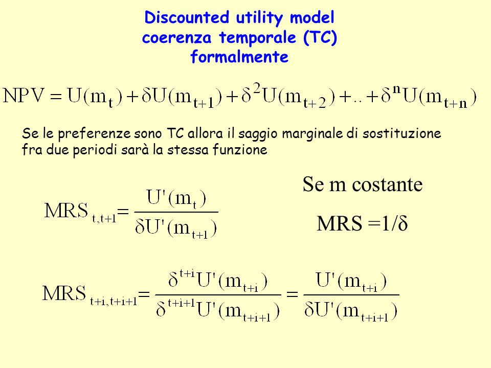 Discounted utility model coerenza temporale (TC) formalmente