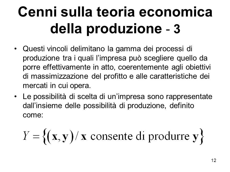 Cenni sulla teoria economica della produzione - 3