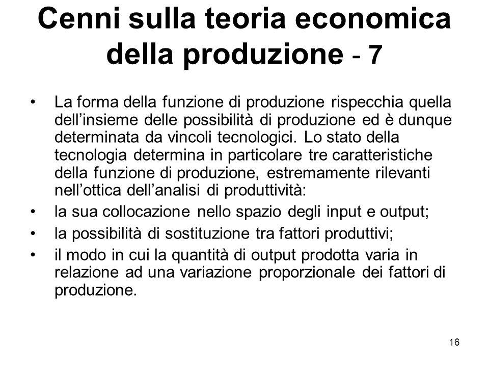 Cenni sulla teoria economica della produzione - 7