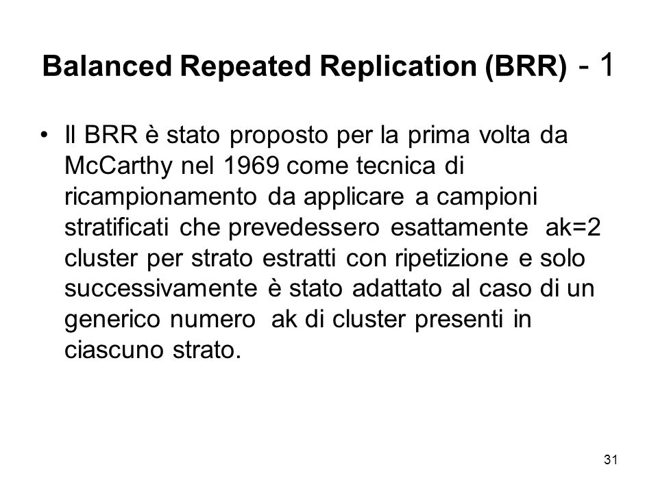 Balanced Repeated Replication (BRR) - 1