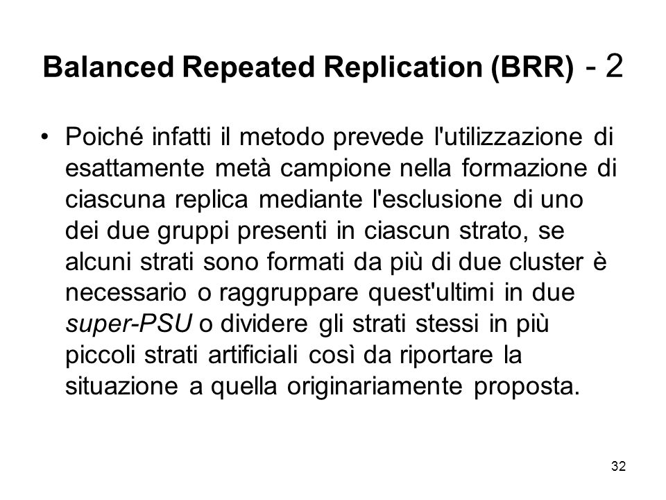 Balanced Repeated Replication (BRR) - 2