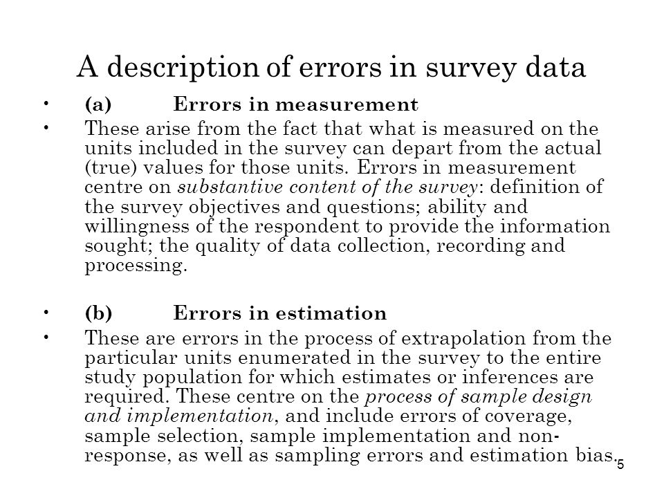 A description of errors in survey data