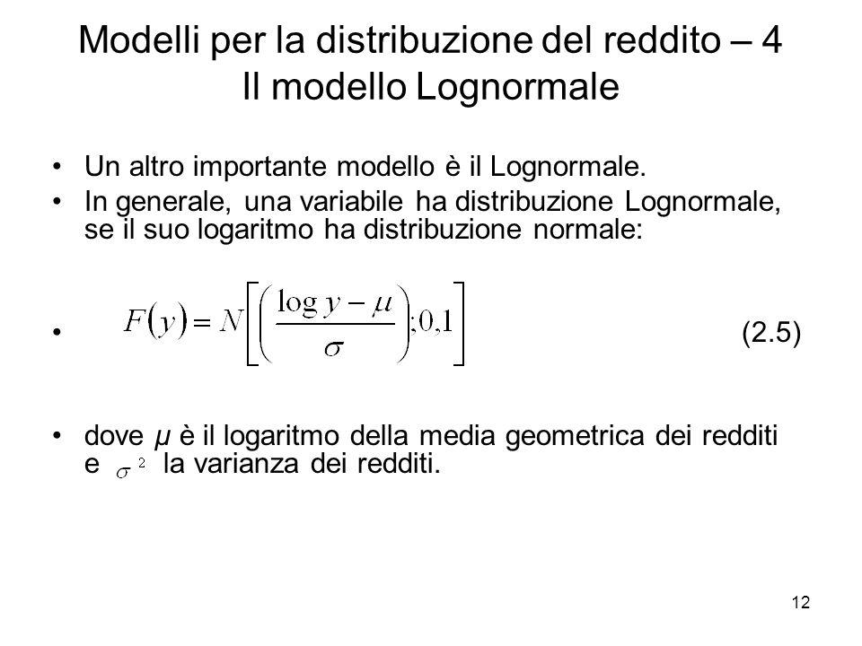 Modelli per la distribuzione del reddito – 4 Il modello Lognormale