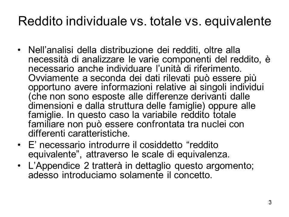 Reddito individuale vs. totale vs. equivalente