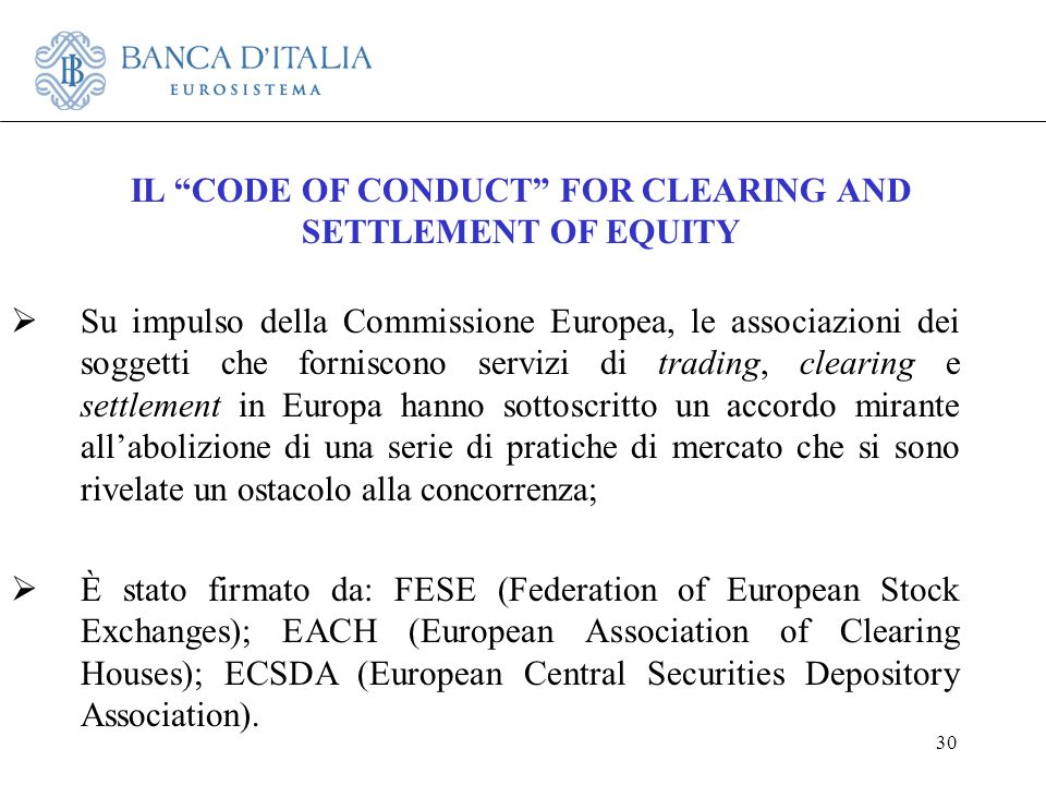 IL CODE OF CONDUCT FOR CLEARING AND SETTLEMENT OF EQUITY
