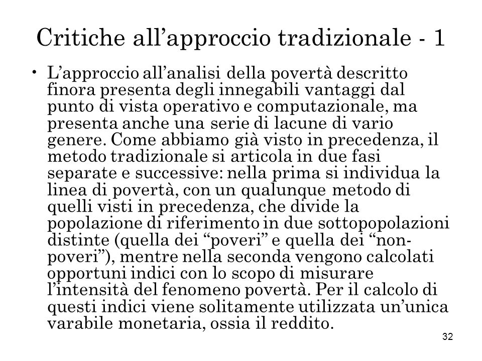 Critiche all'approccio tradizionale - 1