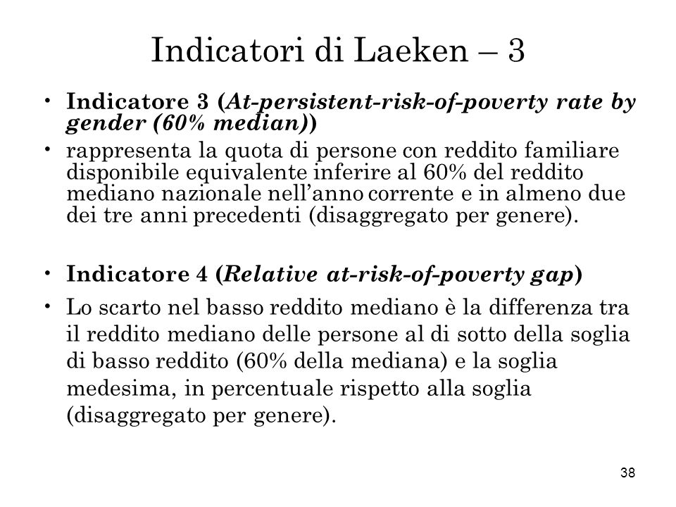 Indicatori di Laeken – 3 Indicatore 3 (At-persistent-risk-of-poverty rate by gender (60% median))