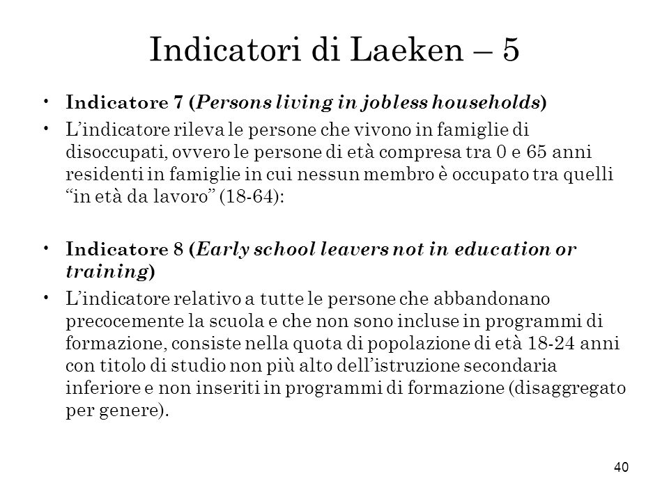 Indicatori di Laeken – 5 Indicatore 7 (Persons living in jobless households)