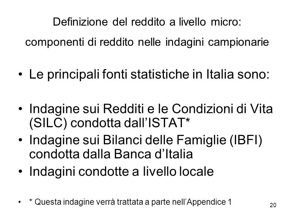Le principali fonti statistiche in Italia sono: