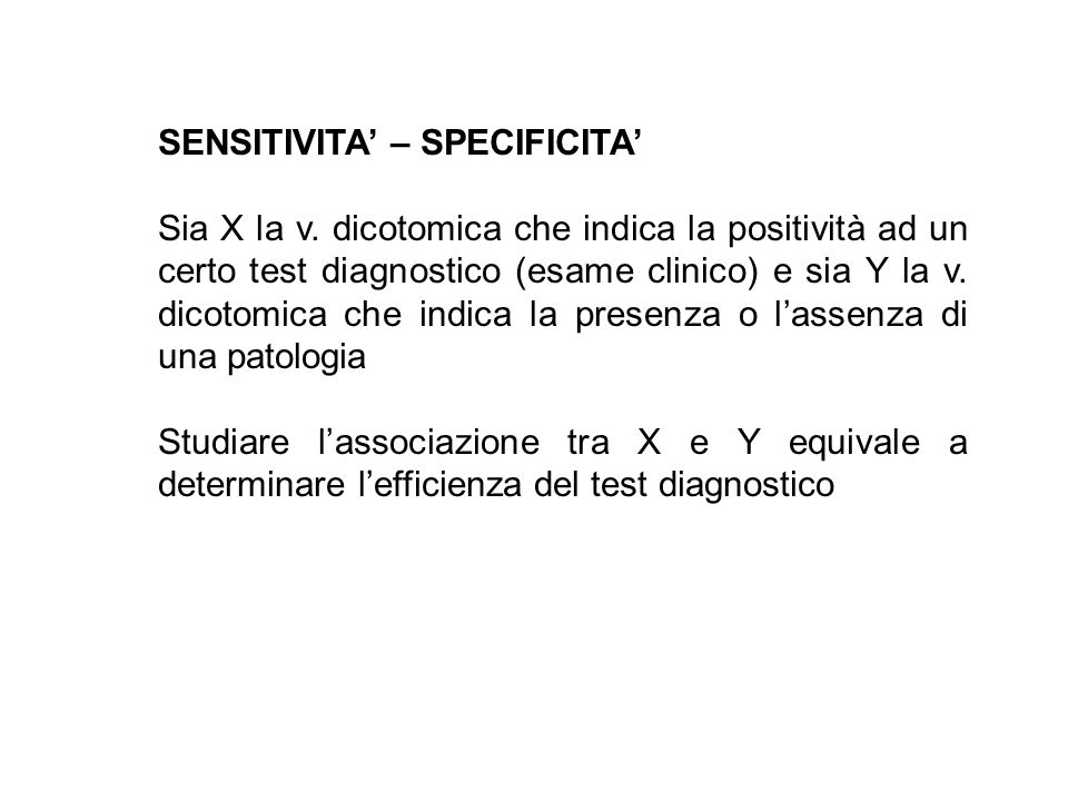 SENSITIVITA' – SPECIFICITA'