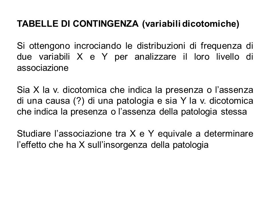 TABELLE DI CONTINGENZA (variabili dicotomiche)