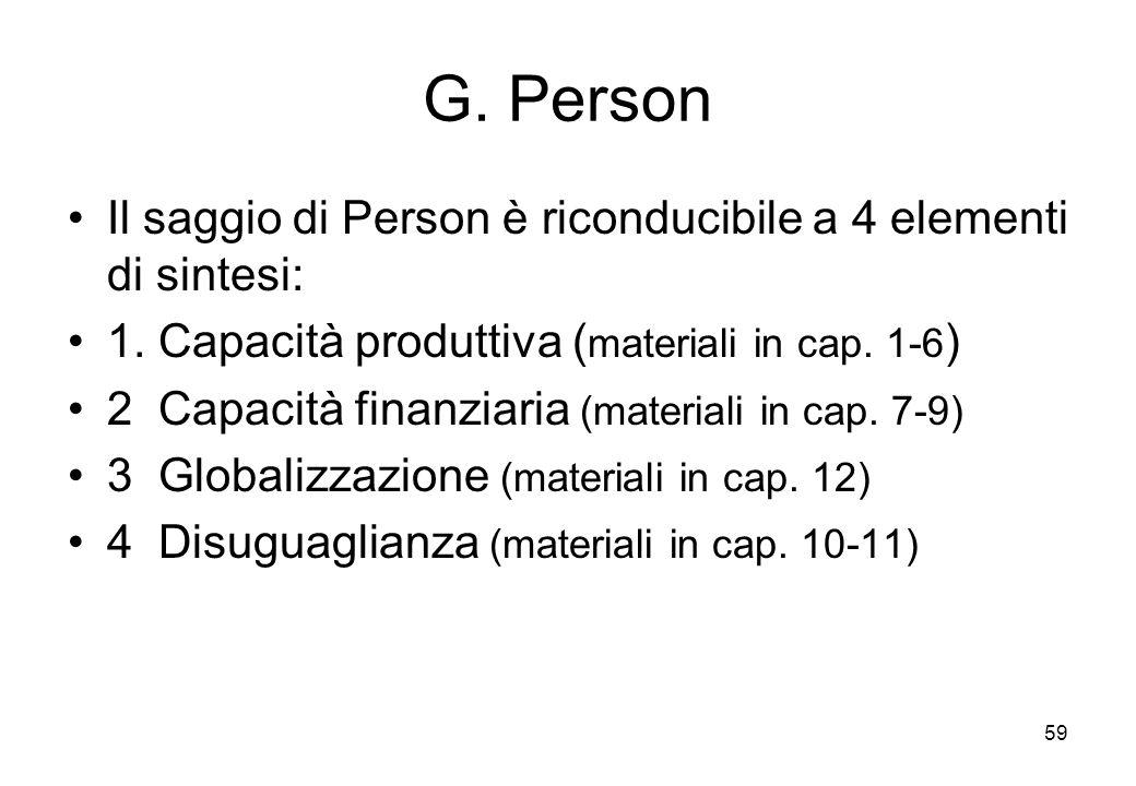 G. Person Il saggio di Person è riconducibile a 4 elementi di sintesi: