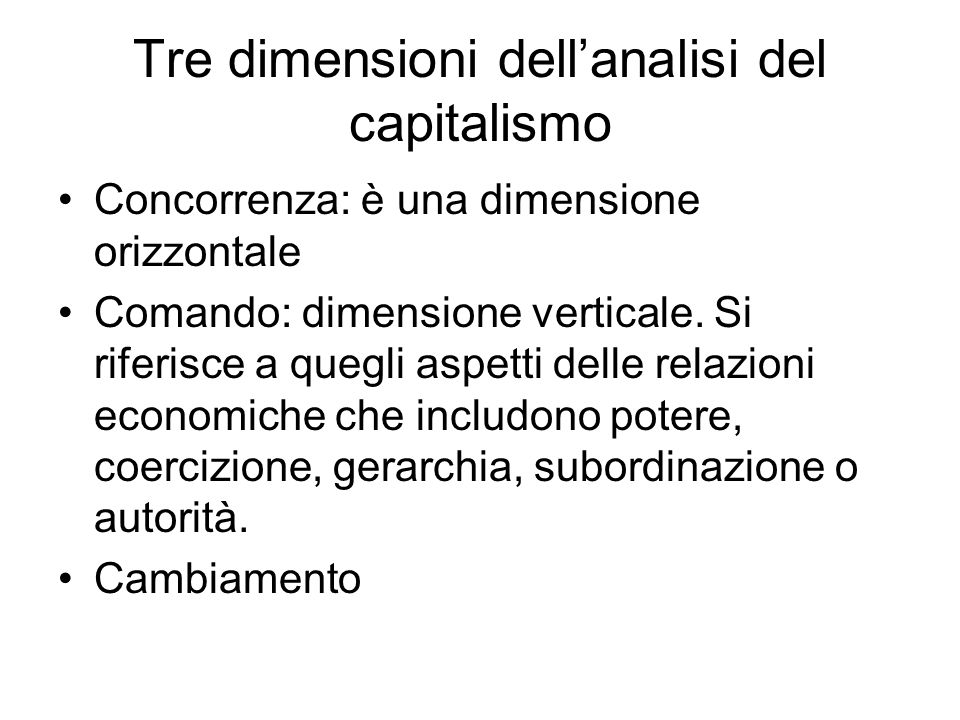 Tre dimensioni dell'analisi del capitalismo