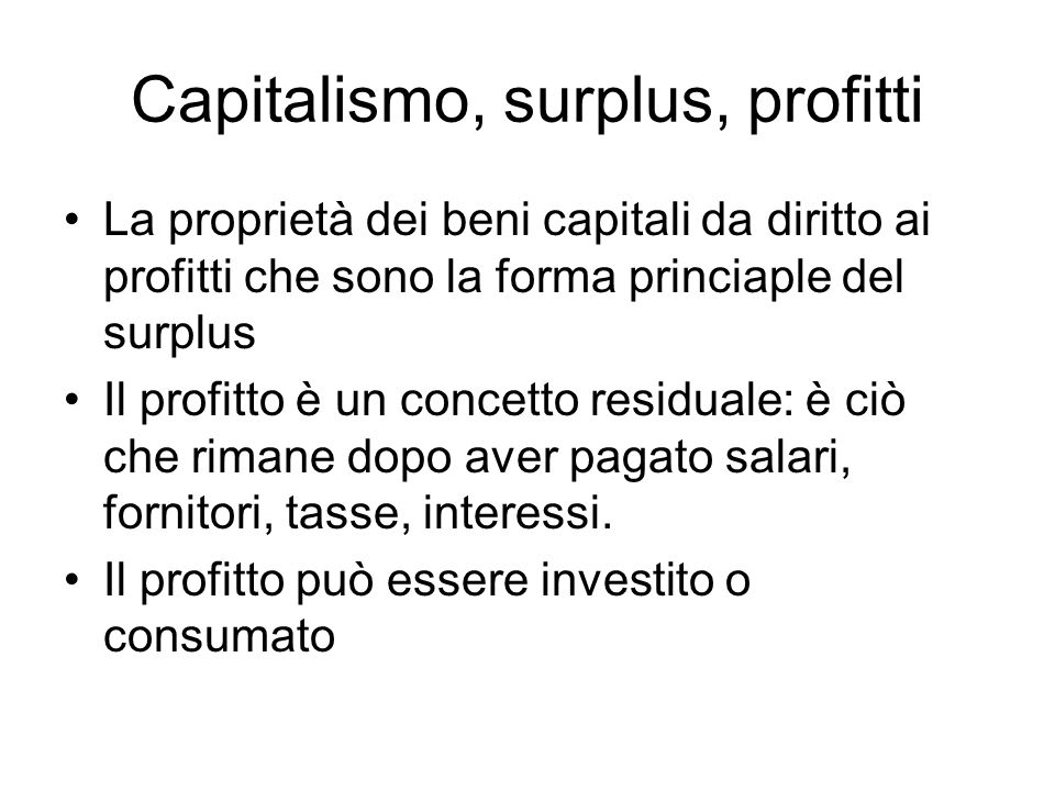 Capitalismo, surplus, profitti