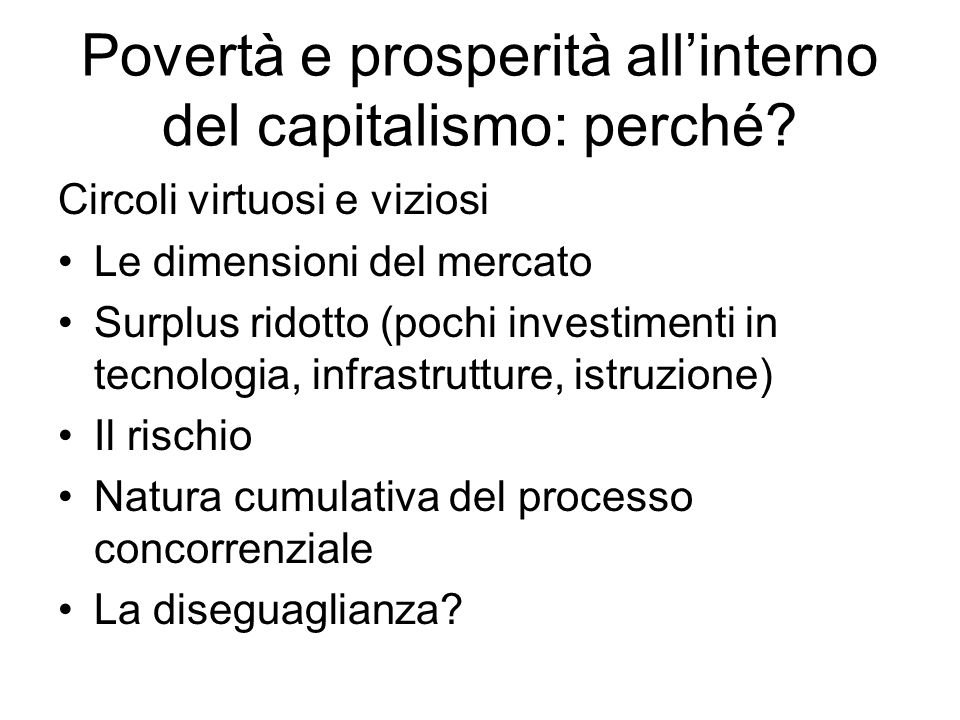 Povertà e prosperità all'interno del capitalismo: perché